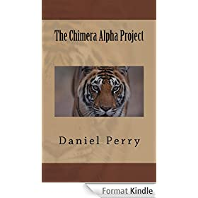 The Chimera Alpha Project (English Edition)