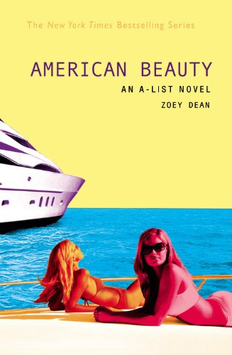 American Beauty (A-List, Book 7)