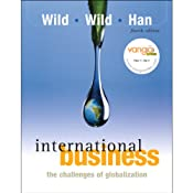 VangoNotes for International Business: The Challenges of Global Business, 4/e | [John J. Wild, Kenneth L. Wild, Jerry C. Y. Han]