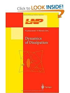 Dynamics of Dissipation P. Garbaczewski, R. Olkiewicz