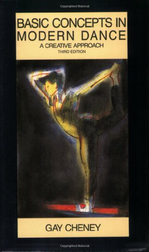 Basic Concepts in Modern Dance: A Creative Approach...