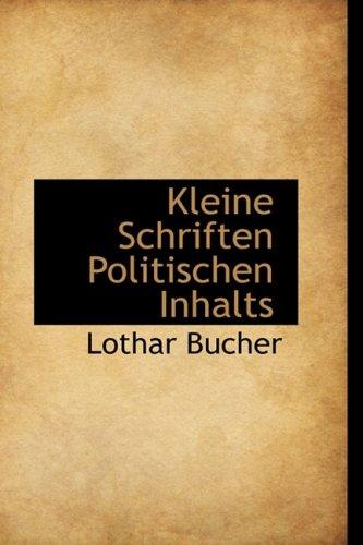Kleine Schriften Politischen Inhalts