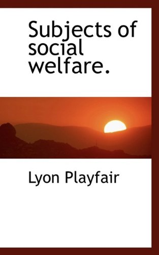 Subjects of social welfare.