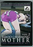 Taboo Charming Mother, Vol. 2 : The Forbidden Act
