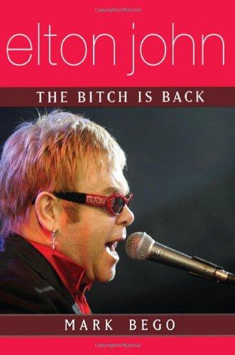 Elton John: The Bitch Is Back