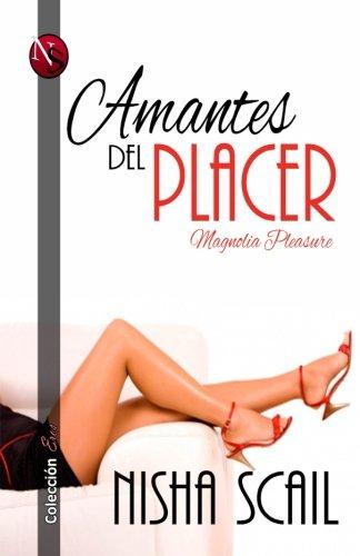 Amantes del Placer: Magnolia Pleasure
