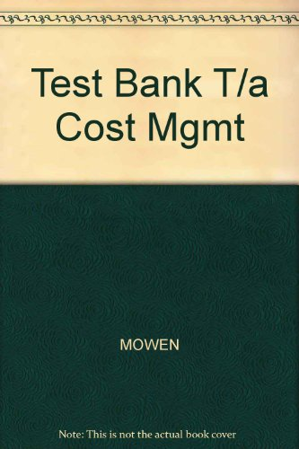 Test Bank T/A Cost Mgmt