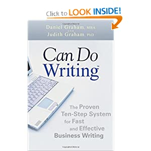 Can Do Writing : The Proven Ten-Step System for Fast and Effective Business Writing