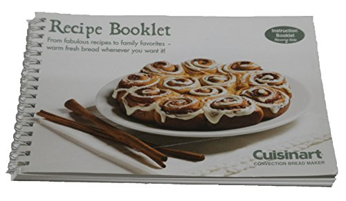 Cuisinart Convection Bread Maker CBK-200 Instruction Recipe Booklet (Bread Machine Cbk200 compare prices)