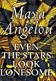 Even The Stars Look Lonesome - Book Club Edition