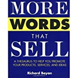 img - for More Words That Sell [Paperback] [2003] 1 Ed. Richard Bayan book / textbook / text book