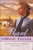 Pearl (Dakotah Treasures #2) (0739442597) by Lauraine Snelling