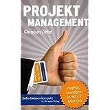 """Projektmanagement: Projekte managen in 50 x 2 Minutenvon """"Christian Ziebe"""""""