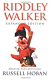 Image of Riddley Walker, Expanded Edition