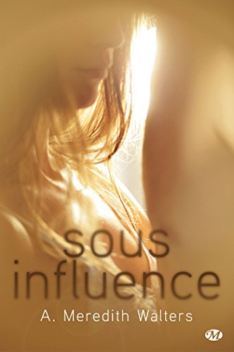 Sous influence: Twisted Love, T1