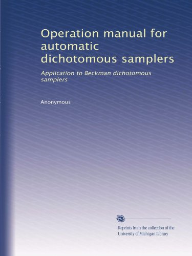 Operation manual for automatic dichotomous samplers: Application to Beckman dichotomous samplers PDF