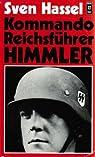 Kommando Reichsfuhrer Himmler par Hassel