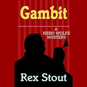 Gambit | [Rex Stout]