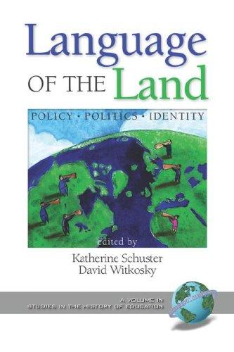 Language of the Land: Policy, Politics, Identity (PB)
