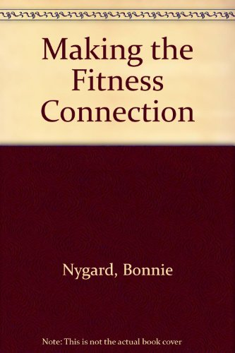Making the Fitness Connection