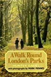 A Walk Round London's Parks (0241110408) by Davies, Hunter