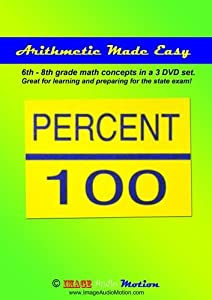 Arithmetic Made Easy for learning 6th - 8th grade level math (3 video set)