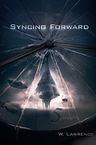Travel to the future – it will only cost you everyone you love…  W. Lawrence's futuristic thriller Syncing Forward