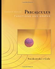 Precalculus Functions and Graphs by Swokowski