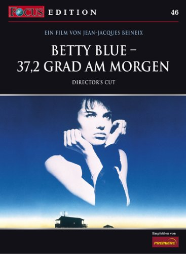 Betty Blue - 37,2 Grad am Morgen (Director's Cut)  - FOCUS-Edition [Edizione: Germania]