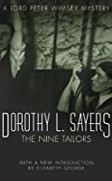 The Nine Tailors: Lord Peter Wimsey Mystery Book 11 (Lord Peter Wimsey series)