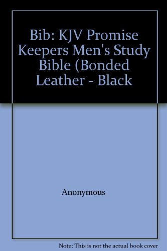 Bib: KJV Promise Keepers Men's Study Bible (Bonded Leather - Black PDF