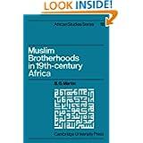 Muslim Brotherhoods in Nineteenth-Century Africa (African Studies)