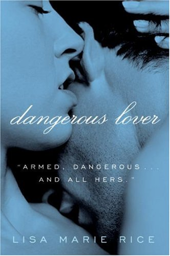 Dangerous Lover (Avon Red), Lisa Marie Rice