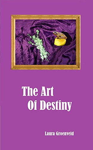 The Art of Destiny by Laura Groenveld