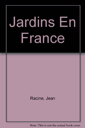 Jardins En France (French Edition)