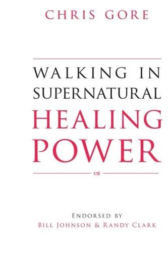 Walking in Supernatural Healing Power PDF