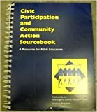 img - for Civic Participation and Community Action Sourcebook: A Resource for Adult Educat book / textbook / text book