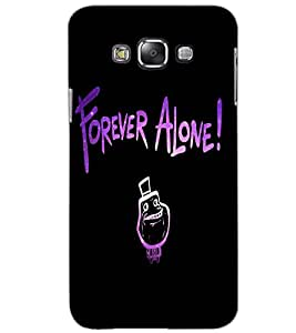 SAMSUNG GALAXY GRAND 3 FOREVER ALONE Back Cover by PRINTSWAG