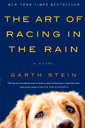 Cover of The Art of Racing in the Rain: A Novel
