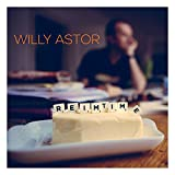 Willy Astor 'ReimTime'