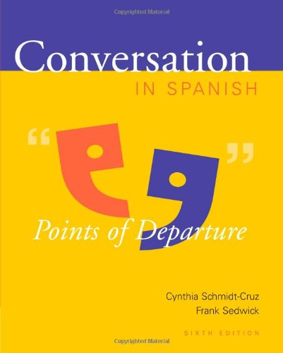 Conversation in Spanish: Points of Departure