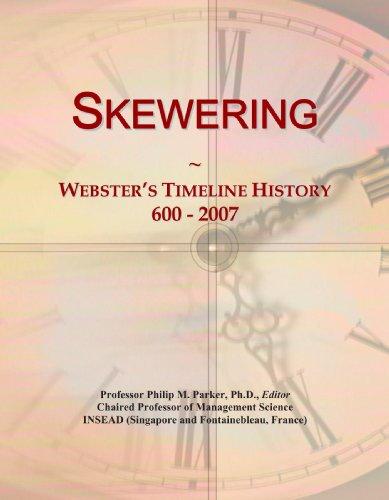 Skewering: Webster's Timeline History, 600 - 2007