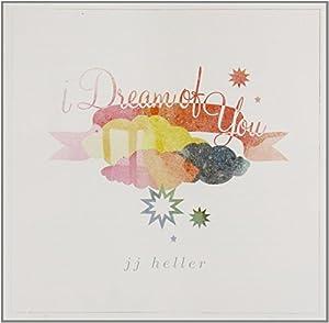 I Dream of You