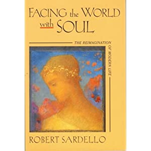 Image for Facing the world with soul (Studies in imagination)