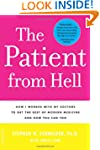 The Patient from Hell: How I Worked w...
