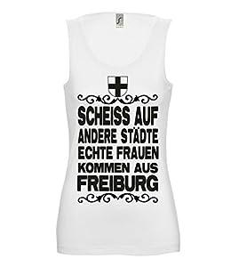 Artdiktat Damen Tank Top T-Shirt Scheiß auf andere Städte - Echte Frauen kommen aus Freiburg