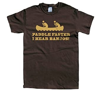 Rocket factory paddle faster i hear banjos t shirt amazon for I hear banjos t shirt