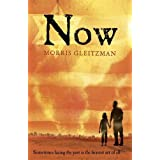 Now (Once/Now/Then/After)by Morris Gleitzman
