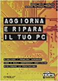 img - for Aggiorna e ripara il tuo PC book / textbook / text book