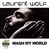echange, troc Laurent Wolf - Wash My World